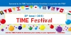 2018 TIME Festival  Seeking Participants & Groups By 7/31